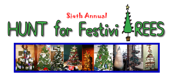 6th Annual Hunt for FestiviTrees